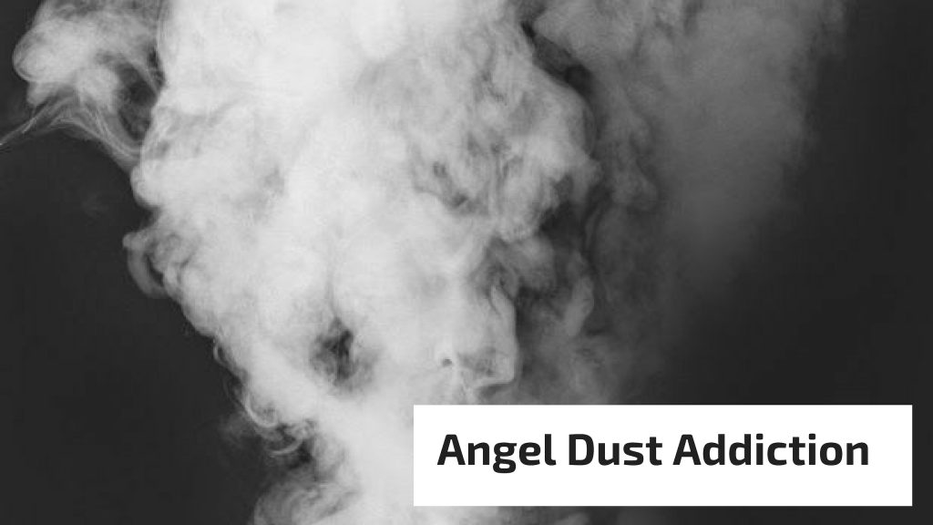 Angel Dust Addiction