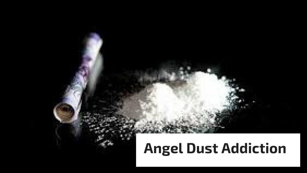 Angel Dust Addiction